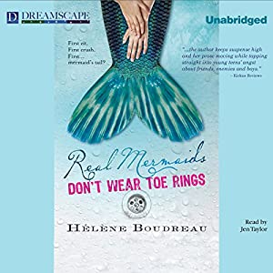 Real Mermaids Don't Wear Toe Rings Audiobook