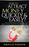 img - for How to Attract Money Quickly & Easily?: The 60 Life Hacks that Really Work! (how to attract money, how to attract money using mind power, attract money and more) book / textbook / text book