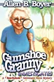 img - for Gumshoe Granny Investigates: A Bess Bullock Retirement Home Mystery book / textbook / text book