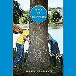 When It Happens | Susane Colasanti