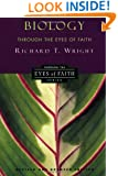 Biology Through the Eyes of Faith (Christian College Coalition Series)