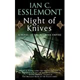 Night of Knives: A Novel of the Malazan Empire (Malazan Empire Novels (Unnumbered)) ~ Ian C. Esslemont
