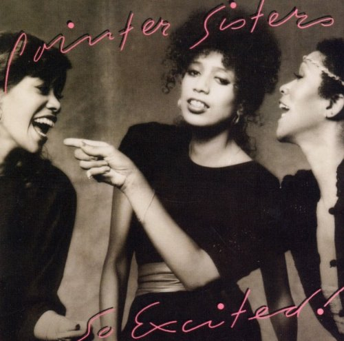 The Pointer Sisters - So Excited! Expanded Edition - Zortam Music