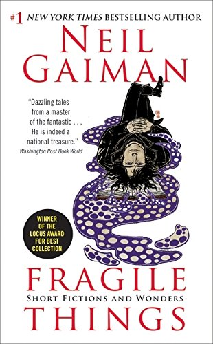 Fragile Things: Short Fictions and Wonders