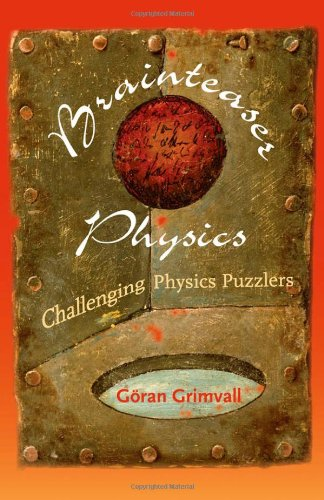 Brainteaser Physics: Challenging Physics Puzzlers