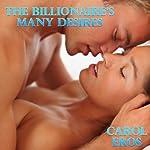 The Billionaire's Many Desires | Carol Eros
