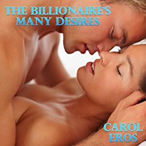 The Billionaire's Many Desires Audiobook