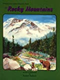The Rocky Mountains: A Young Reader's Journal (A Wilderness Habitat Discovery Book)