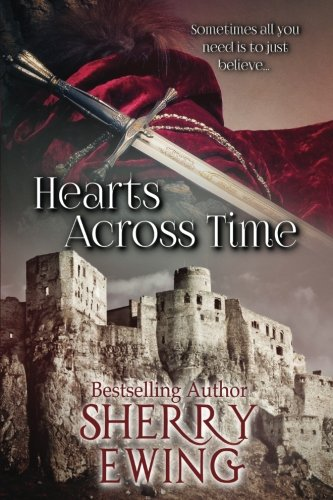 Hearts Across Time (The Knights of Berwyck, A Quest Through Time Novel) (Volume 1) (Time Quest Book compare prices)