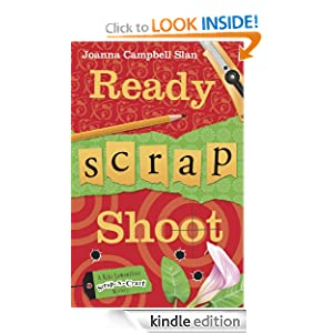 Ready, Scrap, Shoot (A Kiki Lowenstein Scrap-N-Craft Mystery)