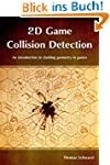 2D Game Collision Detection: An intro...