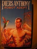Robot Adept (0450429318) by Anthony, Piers