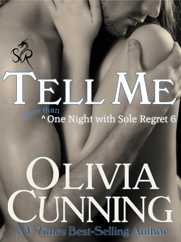 Olivia Cunning - Tell Me (One Night with Sole Regret)