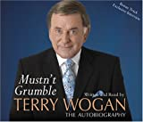 Sir Terry Wogan OBE Mustn't Grumble