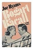 Bogart & Bacall: A love story