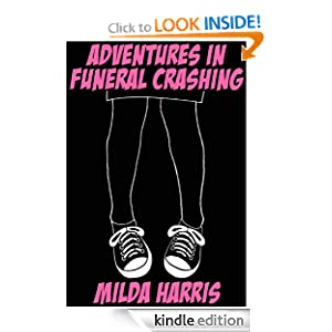 Adventures In Funeral Crashing (A Kait Lenox YA Chick Lit Mystery)