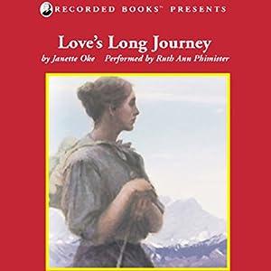 Love's Long Journey Audiobook