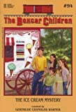 The Ice Cream Mystery (The Boxcar Children Mysteries #94)