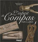 echange, troc Lionel Royer et René Verstraete - Esprit du compas (l'), outil et symbole