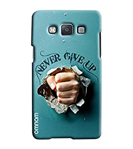 Omnam Motivational Quote Never Give Up Printed Designer Back Cover Case For Samsung Galaxy E7