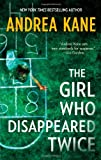The Girl Who Disappeared Twice (Forensic Instincts) (0778313271) by Kane, Andrea