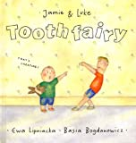 img - for Tooth Fairy (Jamie & Luke) book / textbook / text book