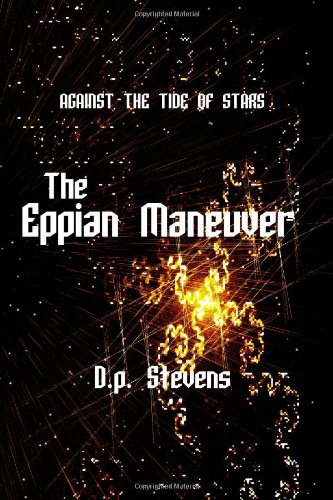Against The Tide Of Stars: The Eppian Maneuver