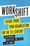Workshift: Future-Proof Your Organiza...