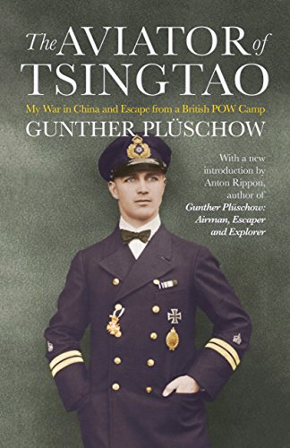 the-aviator-of-tsingtao-my-war-in-china-and-escape-from-a-british-pow-camp