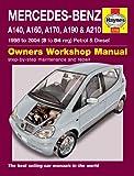 Mercedes A-Class A140 A160 A170 A190 A210 Avantgarde Elegance Petrol & Diesel 1998 - 2004 Haynes Manual