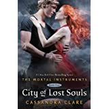 City of Lost Souls (Mortal Instruments, The) ~ Cassandra Clare