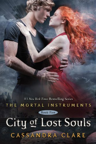 City of Lost Souls (The Mortal Instruments) by Cassandra Clare