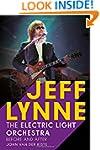 Jeff Lynne: Electric Light Orchestra:...