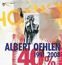 Free Albert Oehlen: 1991 2008 Ebooks & PDF Download