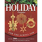 "Holiday Ornaments for the Scroll Saw: Over 300 Beautiful Patterns from the ""Berry Basket Collection""von ""Rick Longabaugh"""