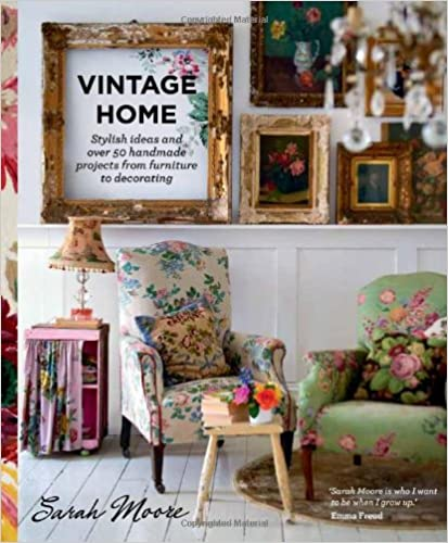 http://www.amazon.co.uk/Vintage-Home-projects-furniture-decorating/dp/0857831429/ref=sr_1_2?s=books&ie=UTF8&qid=1451290294&sr=1-2&keywords=vintage+home