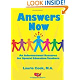 Answers Now: An Informational Resource For Special Education Teachers Laurie Cook Ma