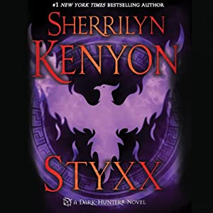 Styxx: Dark-Hunter, Book 22 | [Sherrilyn Kenyon]