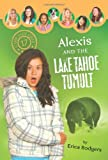 Alexis And The Lake Tahoe Tumult (Camp Club Girls)