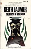 The House in November (Medallion SF, S1998) (0425019985) by Laumer, Keith
