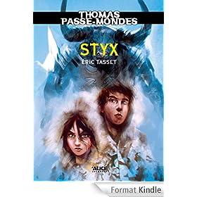 Thomas Passe-Mondes, Tome 6: Styx