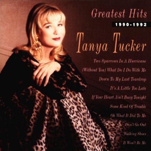 TANYA TUCKER - Greatest Hits: 1990-1992 - Zortam Music