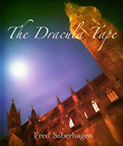 The Dracula Tape - by Fred Saberhagen