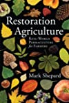 Restoration Agriculture: Real-World P...