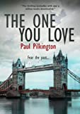 The One You Love (Emma Holden suspense mystery trilogy, book 1)