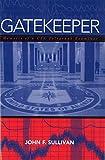 Gatekeeper: Memoirs of a CIA Polygraph Examiner
