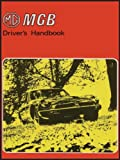 Brooklands Books Ltd MG MGB Tourer: Owners' Handbook