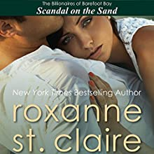 Scandal on the Sand: The Billionaires of Barefoot Bay, Book 3 (       UNABRIDGED) by Roxanne St. Claire Narrated by Kaleo Griffith