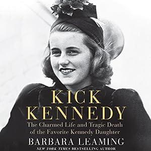Kick Kennedy Audiobook