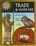 Trade and Warfare (World of Ancient Greece)